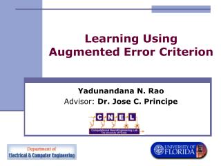 Learning Using  Augmented Error Criterion