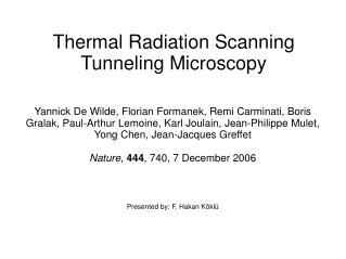 Thermal Radiation Scanning Tunneling Microscopy