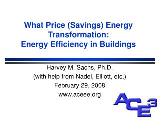 What Price (Savings) Energy Transformation: Energy Efficiency in Buildings