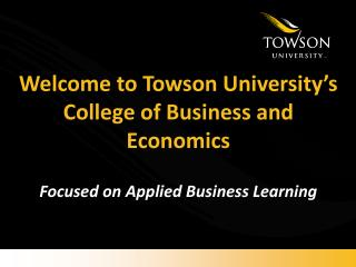 Welcome to Towson University's College of Business and Economics