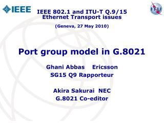 Port group model in G.8021