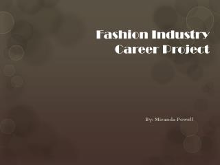 Fashion Industry  Career Project