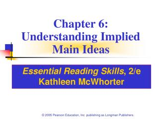 Chapter 6: Understanding Implied Main Ideas