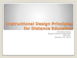Ppt Instructional Design Principles For Distance Education Powerpoint Presentation Id 3084736