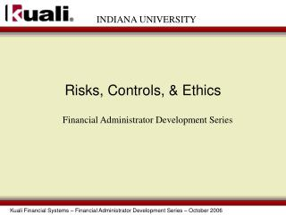 Risks, Controls, & Ethics
