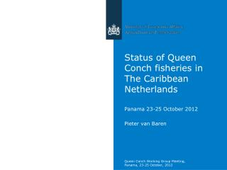 Status of Queen Conch fisheries in The Caribbean Netherlands