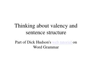 Thinking about valency and sentence structure