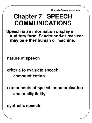 Chapter 7   SPEECH COMMUNICATIONS
