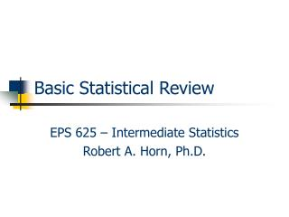 Basic Statistical Review