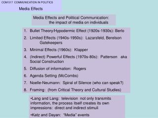 COM 517  COMMUNICATION IN POLITICS Media Effects