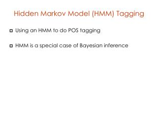 Hidden Markov Model (HMM) Tagging