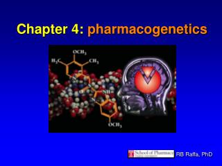 Chapter 4:  pharmacogenetics