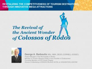 REVITALIZING THE COMPETITIVENESS OF TOURISM DESTINATIONS THROUGH INNOVATIVE MEGA ATTRACTIONS