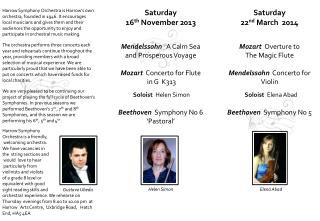 Saturday   22 nd  March  2014 Mozart   Overture to  The Magic Flute