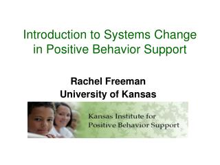Introduction to Systems Change in Positive Behavior Support