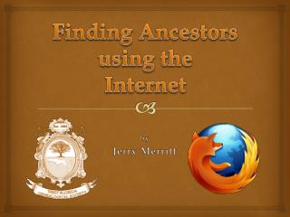 Finding Ancestors using the Internet