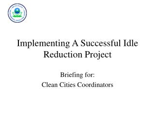 Implementing A Successful Idle Reduction Project