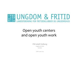 Open youth centers  and open youth work