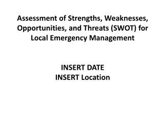 Assessment of Strengths, Weaknesses,