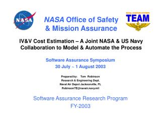 Software Assurance Symposium 30 July ~ 1 August 2003 Prepared by:    Tom  Robinson