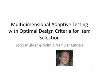 Multidimensional Adaptive Testing with Optimal Design Criteria for Item Selection