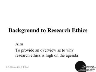Background to Research Ethics