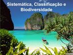 Sistem tica, Classifica  o e Biodiversidade