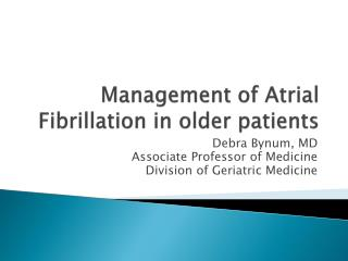 Management of  A trial  Fibrillation in older patients