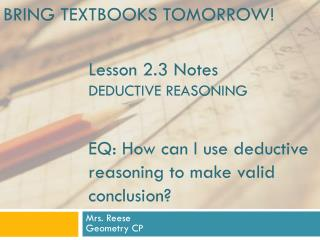 Lesson 2.3 Notes DEDUCTIVE REASONING