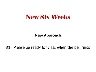New Six Weeks
