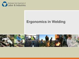 Ergonomics in Welding