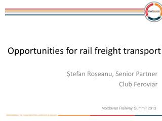 Opportunities for rail freight transport