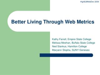 Better Living Through Web Metrics
