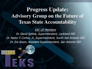 Progress Update:   Advisory Group on the Future of Texas State Accountability