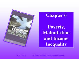 Chapter 6 Poverty, Malnutrition and Income Inequality