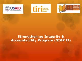 Strengthening Integrity & Accountability Program (SIAP II)