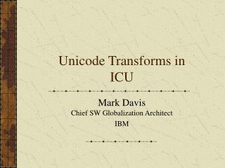 Unicode Transforms in ICU