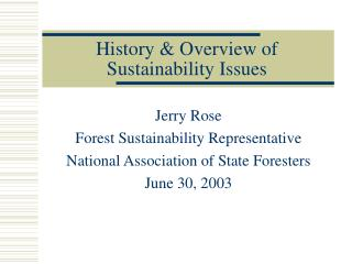 History & Overview of Sustainability Issues
