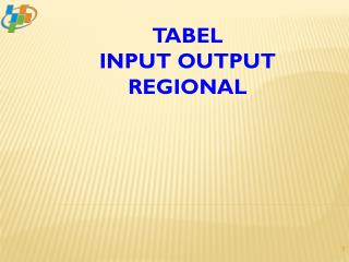 TABEL  INPUT OUTPUT REGIONAL