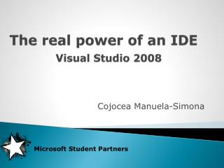 The real power of an IDE Visual Studio 2008