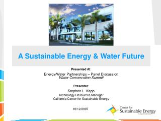 A Sustainable Energy & Water Future
