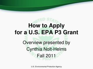 How to Apply  for a U.S. EPA P3 Grant