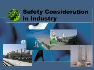Safety Consideration in Industry