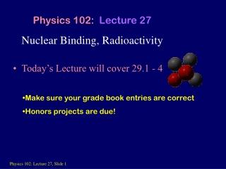 Nuclear Binding, Radioactivity