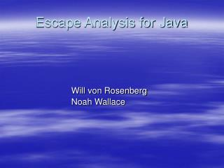 Escape Analysis for Java