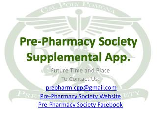Pre-Pharmacy  Society Supplemental App.