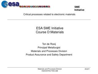 ESA SME Initiative Course D:Materials