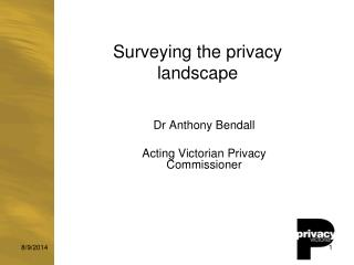 Surveying the privacy landscape