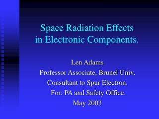 Space Radiation Effects in Electronic Components.