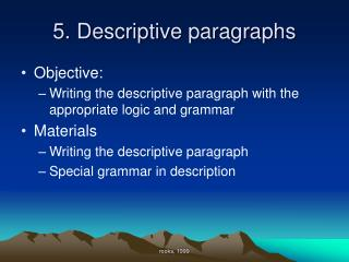5. Descriptive paragraphs